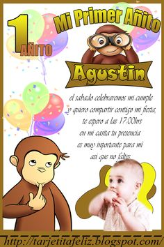 Tarjetas de cumpleaños: Invitacion de Jorge el Curioso Curious George Birthday, My Baby Girl, Boy Birthday, Family Guy, Baby Shower, Gabriel, David, Birthday Invitations, Curious George Invitations