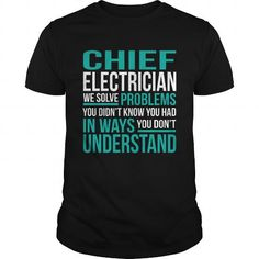 CHIEF ELECTRICIAN T Shirts, Hoodies, Sweatshirts. GET ONE ==> https://www.sunfrog.com/LifeStyle/CHIEF-ELECTRICIAN-132451203-Black-Guys.html?41382