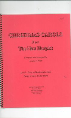 Christmas Carols For The New Harpist by Louise F. Pratt Available In Store Now @