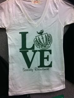 Recruitment Tees, so awesome!!