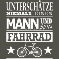 Unterschätze niemals Mann und Fahrrad Funny Spruch Männer Vintage T-Shirt T Shirt Vintage, Vintage T-shirts, Radler, Urban Bike, Proverbs, Calm, Quotes, Mtb, Cartoons