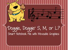"""This SmartNotebook file contains moveable dog """"paws"""" within the file for students to move within a 3-lined staff. Suggested Activity: Teach and play the singing game """"Doggie Doggie"""" prior to using this file. ***This pairs very well with """"Doggie, Doggie Rhythm Worksheet,"""" also found in my TpT store!"""
