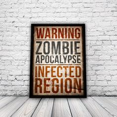 Zombie Apocalypse - A3 Home Decor Poster This may keep the kids away....probably not!
