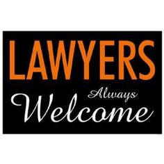 Lawyers welcome sign