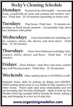 Cleaning Schedule. With a few modifications this would be perfect. I should write one up as a belated new years resolution