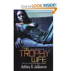 45 best ashley and jaquavis owl books images on pinterest owl the trophy wife by ashley jaquavis fandeluxe Choice Image