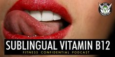 Sublingual Vitamin B12 YEAH! praise Jesus for NSNG. Episode 655 – Andy Schreiber and Vinnie Tortorich talk about the sublingual vitamin B12 that is on the horizon for PVC on this Wednesday episode of the Fitness Confidential Podcast. #fitness #nsng #vitamins #pure #vinnie #yummy