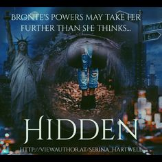 Hidden - Powers - Bronte's Power May Take her Further Than she Thinks... Emotional Rollercoaster, Water Element, Latest Books, Fantasy Creatures, Awakening, Saga, Fire, Earth, Autumn