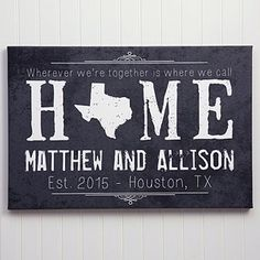 LOVE this personalized canvas print! You can customize it with any message at the top, plus any state and any 2 lines at the bottom! This is such a great housewarming or wedding gift idea!