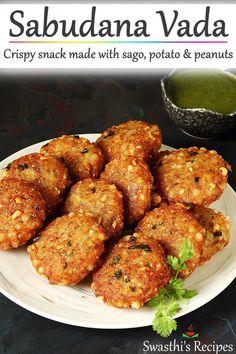 Sabudana vada are crisp fried Indian snack made with tapioca pearls (sago), potatoes, peanuts, spices and herbs. Sabudana Recipes, Puri Recipes, Spicy Recipes, Cooking Recipes, Veg Recipes Snacks, Cooking Tips, Healthy Recipes, Sabudana Vada, Indian Dessert Recipes