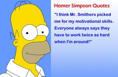 Funny Quotes by Homer Simpson Simpsons Funny, Simpsons Quotes, The Simpsons, Homer Simpson Quotes, Motivational Skills, Married With Children, Great Tv Shows, Kid Movies, Cool Cartoons