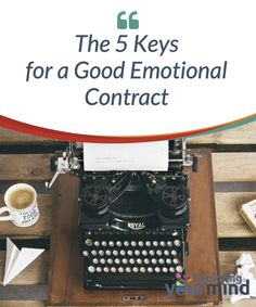 The 5 Keys for a Good #Emotional Contract  A good emotional contract is a genuine #commitment to ourselves. If you don't love yourself, you break it. If you pay yourself with a salary of #manipulation and #toxicity, you also damage the contract. Overall, we must learn to be good managers of our lives and the delicate universe of emotions.