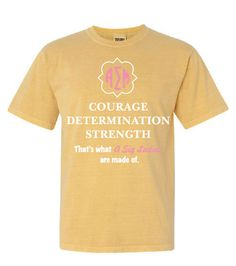 Alpha Sigma Mu |Courage Determination Strength Chapter Shirt | Greek Central | Greek Custom T-Shirts | #GreekCentral www.greekcentral.com  |  Custom T-Shirt | Custom Designs | Greek Life Shirts | Sorority | Comfort Colors