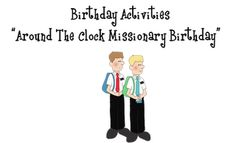 Fun birthday activity idea for missionaries.