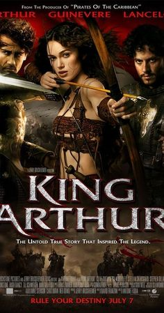 Directed by Antoine Fuqua.  With Clive Owen, Stephen Dillane, Keira Knightley, Ioan Gruffudd. A demystified take on the tale of King Arthur and the Knights of the Round Table.