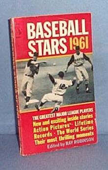 baseball magazines 1961 | Baseball Stars 1961 edited by Ray Robinson