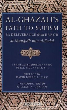 Al-Ghazali's Path to Sufism: His Deliverance from Error (al-Munqidh min al-Dalal) and Five Key Texts by Abu Hamid Muhammad al-Ghazali. $10.36. Publisher: Fons Vitae; 2nd edition (January 1, 2000). Edition - 2nd. Publication: January 1, 2000. Save 20% Off!