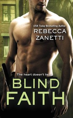 Blind Faith (Sin Brothers, #3) | May 6, 2014