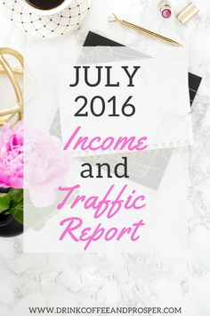 You CAN make money blogging. Check out my full income and traffic stats report for July 2016!