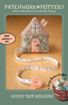 PatchworkPottery — House Tape Measure