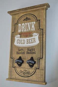 Drink Cold Beer Painted Wooden Sign Mancave Sign Nostalgic