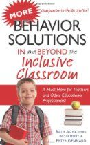 Book: More Behavior Solutions In and Beyond the Inclusive Classroom: A Handy Reference Guide that Explains Behaviors Associated with Autism, Asperger's, ... Processing Disorder, and other Special Needs. Pinned by The Sensory Spectrum, wp.me/280vn. For the book, http://astore.amazon.com/thesensspec-20/detail/1935274481