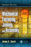 Mechanical fastening, joining, and assembly / James A. Speck
