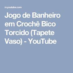 Jogo de Banheiro em Crochê Bico Torcido (Tapete Vaso) - YouTube