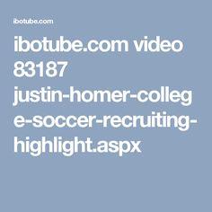 ibotube.com video 83187 justin-homer-college-soccer-recruiting-highlight.aspx