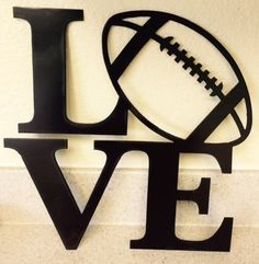 LOVE Football - Painted Metal Sign by MyMetalWorks on Etsy