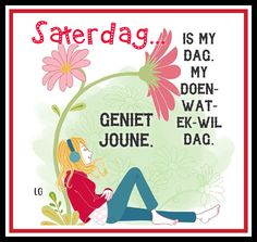 Weekend Quotes, Morning Quotes, Lekker Dag, Afrikaans, Words, Van, Night, The Weeknd Quotes, Vans