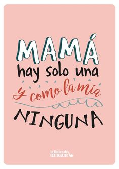 Mothers Day Crafts For Kids Mama Quotes, Mothers Day Quotes, Mothers Day Cards, Happy Mom, Happy Mothers Day, Mothers Day Crafts For Kids, Gifts For Mom, Spanish Mothers Day, Mother's Day Greeting Cards