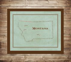 I'm in love with Montana... Typography Art, various sizes