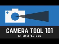 T009 How to use the CAMERA tool in After Effects CC - YouTube