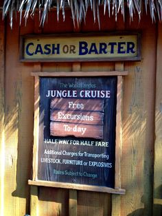 Jungle Cruise sign, one of my fav's