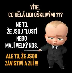 Svatá pravda! !!!! Motto, The Dreamers, Quotations, Clever, Advice, Relationship, Good Things, Humor, Motivation