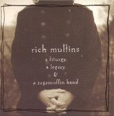 Artist: Rich Mullins  Album: A Liturgy, a Legacy and a Ragamuffin Band  Released: 1993