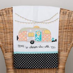 Home Is Wherever I'm With You Campers Tea Towel