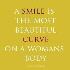 Always smile!