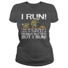 I Run Slow as Turtles