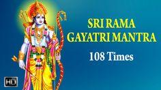 Sri #Rama #GayatriMantra - 108 Times #Chanting - Powerful #Mantra for Peace & Prosperous Life Gayatri Mantra 108, Meditation, Zen