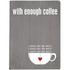Artehouse LLC With Enough Coffee by Cheryl Overton Textual Art Plaque Colour: Gray Wood Wall Decor, Wood Wall Art, Diy Wall, Art Decor, I Love Coffee, My Coffee, Coffee Break, Coffee Wall Art, Lettering