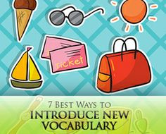 7 Best Ways to Introduce New Vocabulary