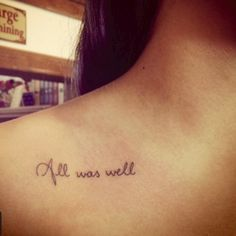 All was well | Harry Potter tattoo
