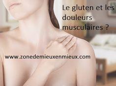 Le gluten et les douleurs musculaires