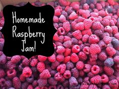 How to Make Homemade Raspberry Jam! From Life, Liberty, and the Pursuit of Healthiness