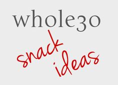 #whole30 snack ideas! Whole 30 Menu, Whole 30 Snacks, Whole 30 Diet, Paleo Whole 30, Whole 30 Recipes, Paleo Recipes, Real Food Recipes, Paleo Food, Yummy Recipes