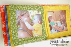 fabric photo book (family pictures, baby's day or activities, or ABCs)