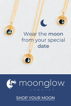 Show you love her to the moon and back with custom jewelry featuring the moon from the date of your choice. Enter your date, find your moon, select your style.