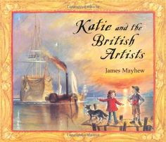 Katie and the British Artists by James Mayhew, http://www.amazon.co.uk/dp/184616737X/ref=cm_sw_r_pi_dp_NGp-rb1Q099E2